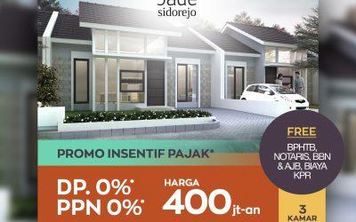 PROMO DP 0% & PPN 0% JADE SIDOREJO