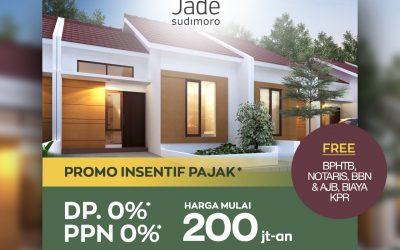 PROMO DP 0% & PPN 0% JADE SUDIMORO